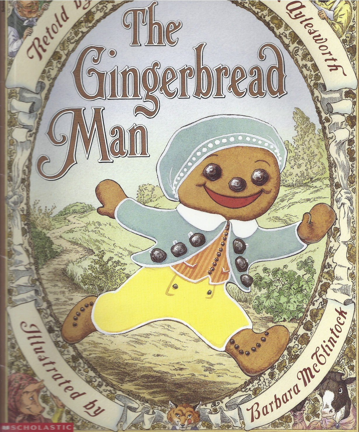 the gingerbread man Run, run, as fast as you can you can't catch me, i'm the gingerbread man i ran away from (picture of character) (name of character) (idea from building literacy with in.